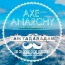 AXE - Там Тадададам (DJ El Ravi DJ Olmega House Radio Remix)