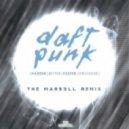 Daft Punk - Harder Better Faster Stronger (The Mars3ll Remix)