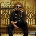 Tyga - Muthafucka Up (Feat. Nicki Minaj)