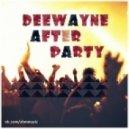 DeeWayne - After Party (Craig David\'s Acapella)