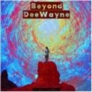 DeeWayne - Beyond (Original mix)