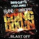 David Guetta & Kaz James & DJ BL3ND & Minero - Blast Off Down (Dj FuJee Mashup)