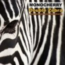 Monocherry - Double Zebra (Original mix)