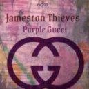 Jameston Thieves  - Purple Gucci (Original mix)