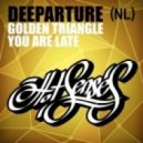 Deeparture (nl) - You Are Late (Dub Mix)