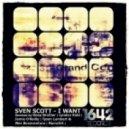 Sven Scott - I Want (Original Mix)