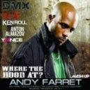 DMX vs.Taio Cruz vs. Ken Roll Ft. Yonce & Anton Almazov - Where The Hood At (Andy Farret Mash Up)