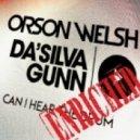 Orson Welsh, Dasilva Gunn - Can I Hear The Drum (Original Mix)
