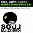 Paul Hutchinson - House Music Is My Life (Original Mix)