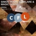 Simon Moon, Sunflare & Magic Sense - Opera (Original Mix)