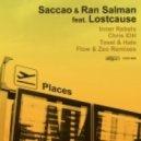 Saccao, Ran Salman, Lostcause - Places (Tosel & Hale Remix) (Tosel & Hale Remix)
