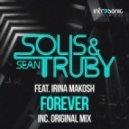 Solis & Sean Truby feat. Irina Makosh - Forever (Dub)