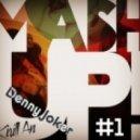 Dirty Impact vs. D.Denpal - Ready to Diner (Denny Joker & Kirill An Mash Up) ((Denny Joker & Kirill An Mash Up))