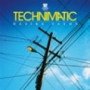 Technimatic - Beneath The Skies (Original mix)