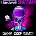 Hardwell - Spaceman (DanV DeepVocal Remix)