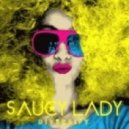 Saucy Lady Feat. Joshua \'JTronious\' Taylor - It Seems To Hang On (Original Mix)