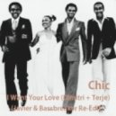Chic - I Want Your Love (Dimitri + Terje) (Javier & Bassbreaker Re-Edit) (Javier & Bassbreaker Re-Edit)