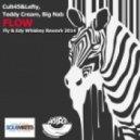 Cult 45 & Lefty, Teddy Cream - Flow  (Fly & Edy Whiskey Rework 2014) (Fly & Edy Whiskey Rework 2014)