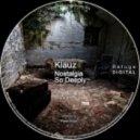 Klauz - Nostalgia (Original Mix)