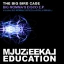 The Big Bird Cage - Philli Manilli (Original Mix)