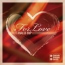 Analog Trip - For Love (Chill Mix 2014)