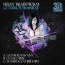 Brian Brainstorm - Gunshot Skank (Original mix)