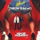 Rae Sremmurd feat. Nicki Minaj & Young Thug - Throw Sum Mo (Made Monster Remix)