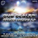 Dub Dealer - Mushroomed Face (Original mix)