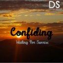 Confiding - Waiting For Sunrise (Original mix)