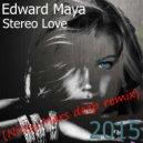 Edward Maya - Stereo Love (Nicky Mars deep remix)