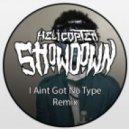 Rae Sremmurd - No Type (Helicopter Showdown Remix)