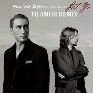 Paul Van Dyk feat. Rea Garvey - Let Go (Dj Amor Remix)