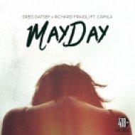 Greg Gatsby x Richard Fraioli ft. Camila - Mayday (Odd Job Remix)