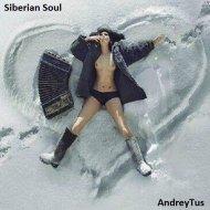 AndreyTus  - Siberian Soul vol 21 ()