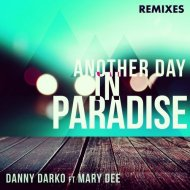 Danny Darko, Mary Dee, Flax - Another Day In Paradise (Flax Remix)