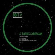 Darius Syrossian - Andranik (Original Mix)