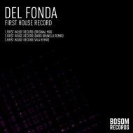 Del Fonda, David Brunelli - First House Record (David Brunelli Remix)