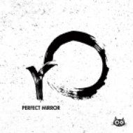 Roderic (rO) - Perfect Mirror (Original Mix)