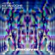 Janina T - Ketanoche (Zach Zlov Rework)