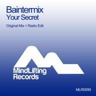 Baintermix - Your Secret (Radio Edit)
