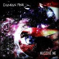 Damian Fink - Massive Me (Original Mix)