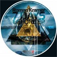 Roman Kramer - 7 Days Before (Original mix)