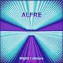 Alfre - Night Colours (Original Mix)
