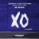 Laidback Luke & Ralvero Ft. Ina - XOXO (Inpetto Extended Remix)