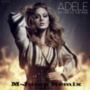 Adele - Set Fire to the Rain (M Jump Remix) ( M Jump Remix)
