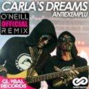 Carla\'s Dreams - Antiexemplu (O\'Neill Official Radio Remix)