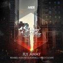 Mier - Fly Away (Alex Dee Gladenko Remix)