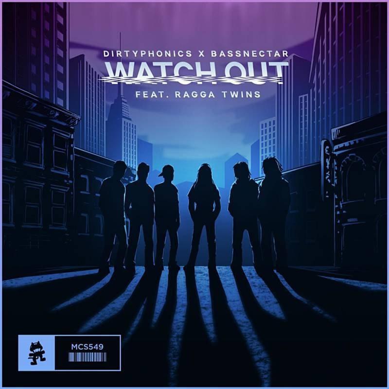 Dirtyphonics & Bassnectar feat. Ragga Twins - Watch out (Original mix)