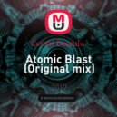 Cornel Dascalu  - Atomic Blast (Original mix)