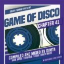 Dimta - Game of Disco #41 (Compiled and Mixed by Dimta) (Original Mix)